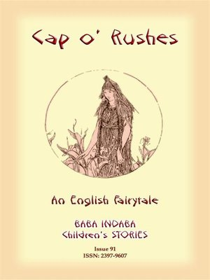 cover image of CAP O' RUSHES--An English fairy tale